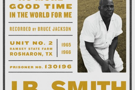 No more good time in the world for me – J. B. Smith ****°