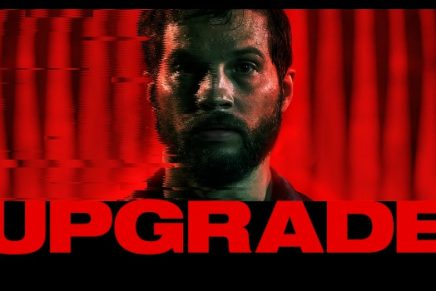Upgrade (2018) – Leigh Whannell