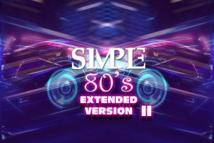 Simple 80's – Stagione 1 – #22 – Extended Version II